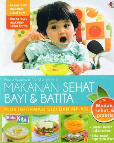 101 Menu Sehat Bayi Dan Batita bukukita makanan sehat bayi batita food