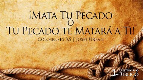 imagenes biblicas sobre el pecado 161 mata tu pecado o tu pecado te matar 225 a ti josef urban