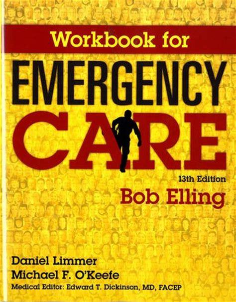 Pdf Workbook Emergency Care Robert Elling cheapest copy of workbook for emergency care by robert