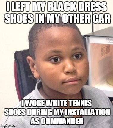 I Make Shoes Meme - you cannot imagine the comments and chuckles i received