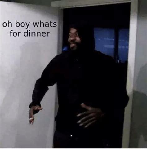 Whats For Dinner Meme - oh boy whats for dinner dank meme on sizzle
