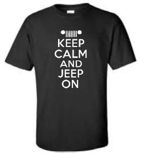 Tshirt Only In A Jeep Smlxl Imbong keep calm and jeep on mens t shirt 4x4 mud mudding mens more colors ebay
