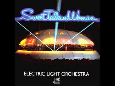 Electric Light Orchestra Sweet Talkin Woman Youtube