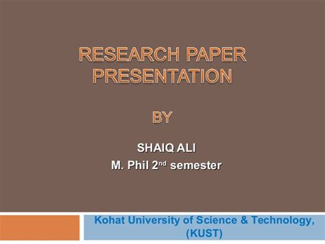 Research Paper Presentation Tips by Research Paper Presentation Shaiq