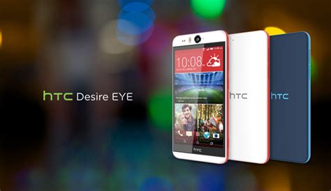 htc eye themes htc desire eye android phone with a 13 megapixel camera