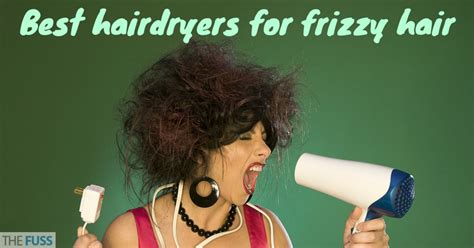 Best Hair Dryer For Curly Hair Uk by Best Hair Dryer For Frizzy Hair The Fuss