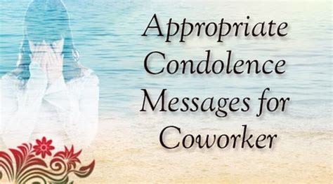 messages for coworkers appropriate condolence messages for coworker