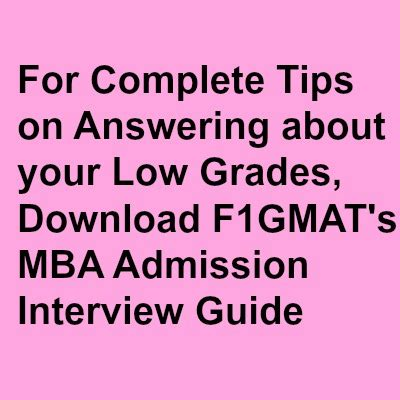 The Mba Addmission Guide by Handling Low Grades Mba Admission