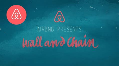 airbnb youtube breaking down walls wall chain airbnb youtube