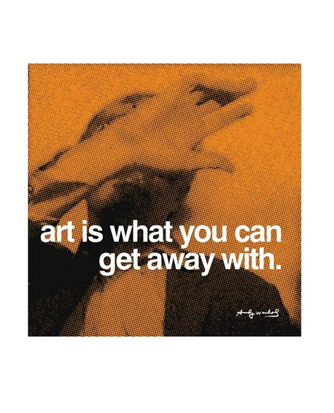 What Can You Get With A Jd Mba Degree by Andy Warhol Is What You Can Get Away With Poster Bild
