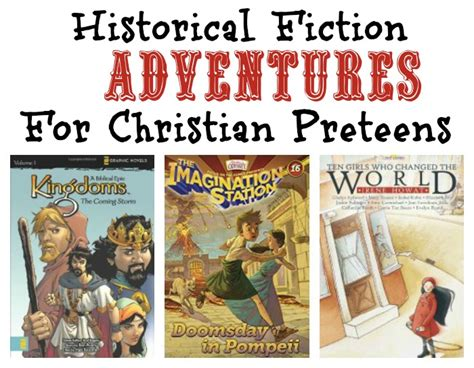 best historical fiction picture books christian historical fiction books for preteens a