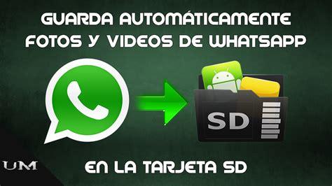 guardar imagenes whatsapp tarjeta sd c 243 mo almacenar archivos de whatsapp en sd 2018
