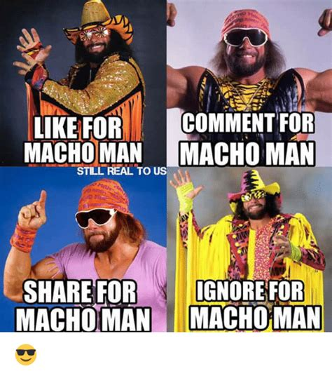 Macho Man Meme - macho man meme 28 images ooh yeah let s get it on by