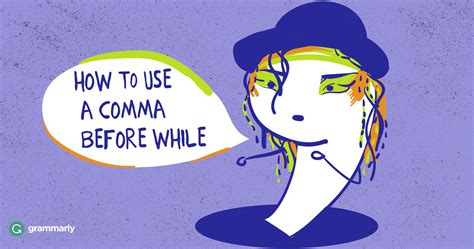 comma use comma before while grammarly