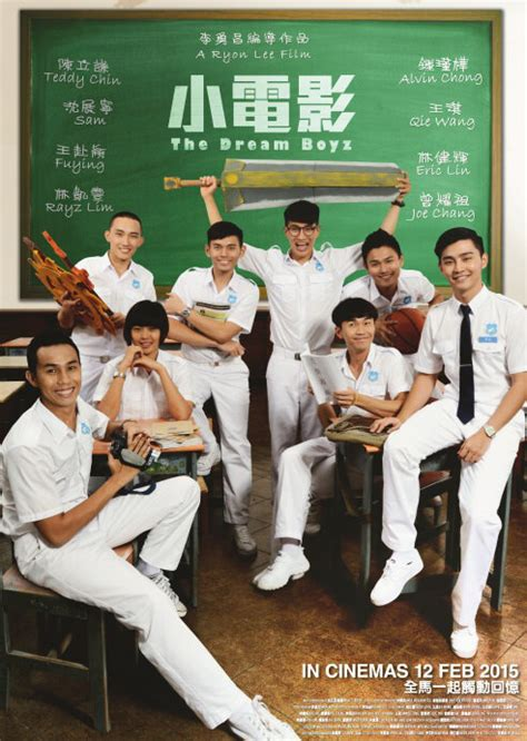 new film malaysia 2015 the dream boyz 2015 malaysia film cast chinese