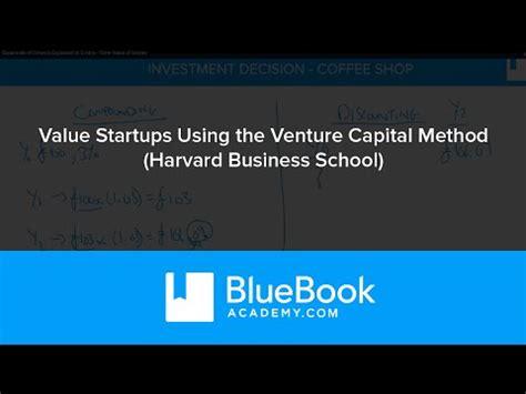 Harvard Mba Venture Capital by How Venture Capital Works Pt1 Doovi