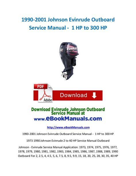 johnson buitenboordmotor handleiding 1990 2001 johnson evinrude outboard service manual 1 hp
