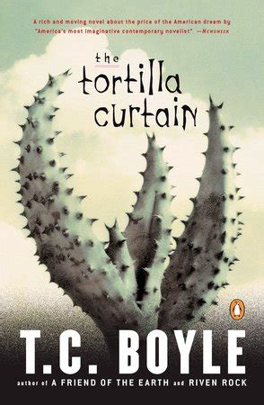 tortilla curtain by tc boyle 10 cross cultural novels that illuminate the world we live