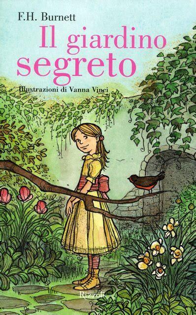 il giardino segreto frances hodgson burnett il giardino segreto edizione illustrata libro di