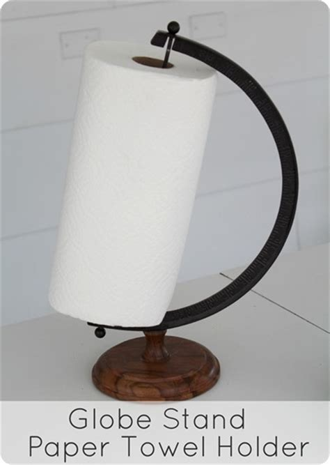 unusual paper towel holders what would you do with an empty globe stand paper