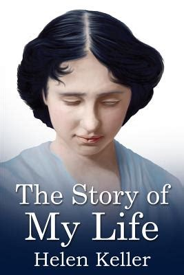 helen keller biography dedication the story of my life mockingbird classics paperback