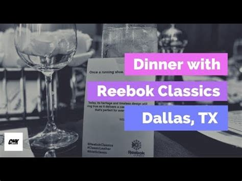 Cnk Clasic recap reebok classic wines and dines in dallas w