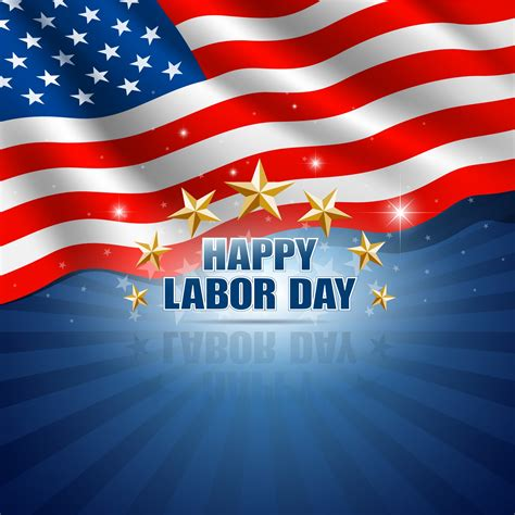 Happy Labor Day by Happy Labor Day Wishes Hd Wallpaper Image Photo