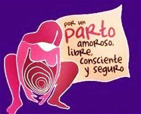 por un parto respetado semana mundial del parto las2orillas