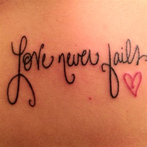 love never fails tattoo designs never fails on 1 corinthians and
