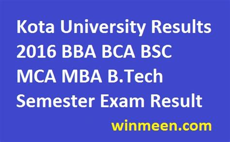 Mba Results 2016 by Kota Results 2016 Bba Bca Bsc Mca Mba B Tech