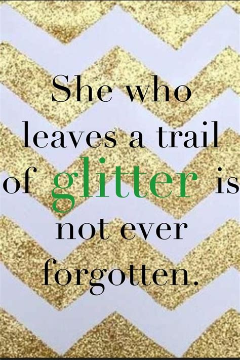printable glitter quotes trail of glitter nice quotes pinterest carolina