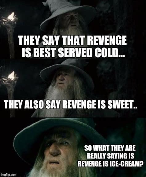 Revenge Memes - revenge memes 28 images revenge of the fifth know your