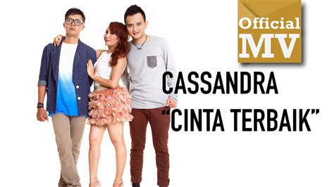 download mp3 cinta terbaik cover keesamus cassandra cinta terbaik official music video mp3 8 71 mb