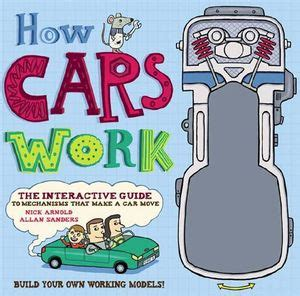 books about cars and how they work 2012 honda fit interior lighting booktopia how cars work by nick arnold 9781922077233 buy this book online