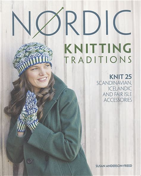 Nordic Knitting Traditions From Knitpicks Knitting By