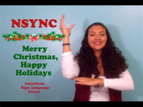 nsync merry christmas happy holiday asl cover youtube