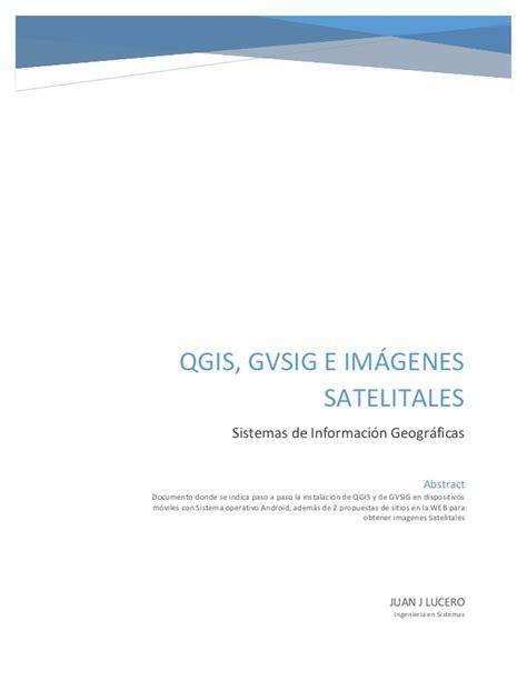 Imagenes Satelitales En Qgis | instalaci 243 n de qgis en un dispositivo m 243 vil im 225 genes