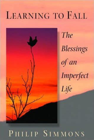 an imperfect letting go of the need to it all together books learning to fall the blessings of an imperfect by