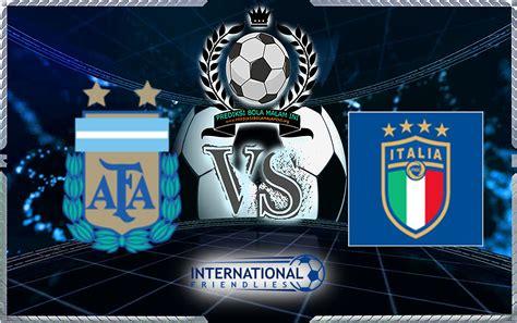 prediksi skor argentina vs italia 24 maret 2018 prediksi