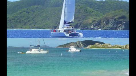 bvi catamaran charter video bvi catamaran charter youtube