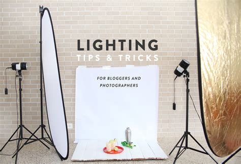 lighting tips lighting tips tricks for bloggers photographers