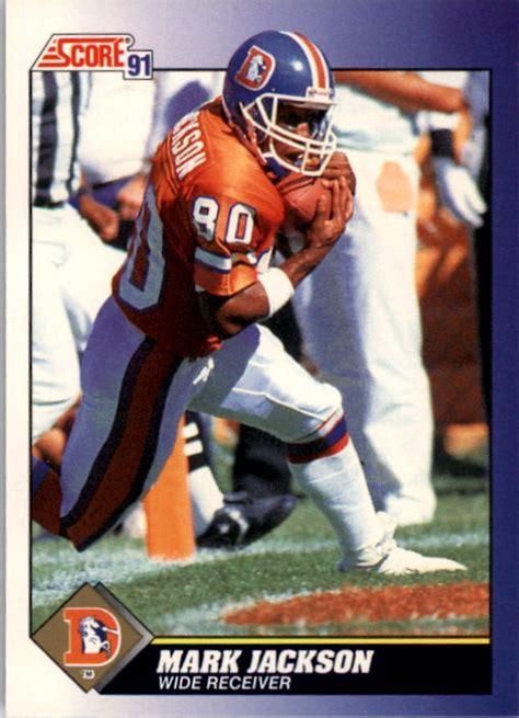 mark jackson denver broncos 1991 score denver broncos football card 41 mark jackson
