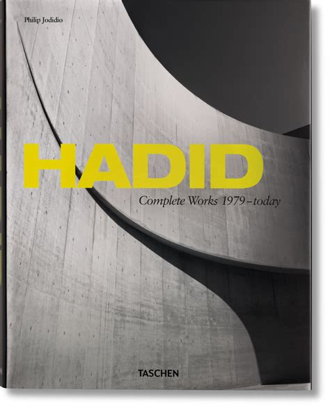 the complete zaha hadid expanded and updated books hadid complete works 1979 today taschen books