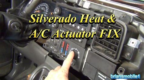 silverado heater  ac actuator fix youtube
