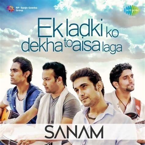 download film laga full ek ladki ko dekha to full song sanam puri download