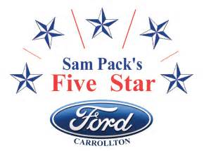 Sam Pack Five Ford Sam Pack S Five Ford Carrollton Carrollton Tx