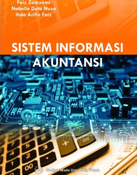 Buku Sistem Informasi Ekonomi sistem informasi akuntansi ugm press badan penerbit