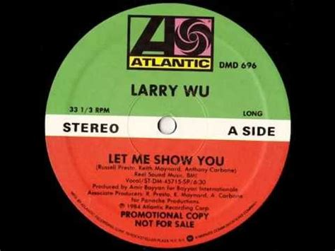 show you larry wu let me show you 1984 youtube