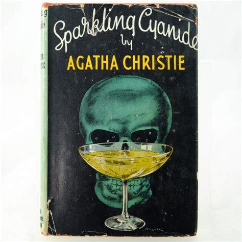 sparkling cyanide agatha christie 0007354703 sparkling cyanide by agatha christie rare and antique books