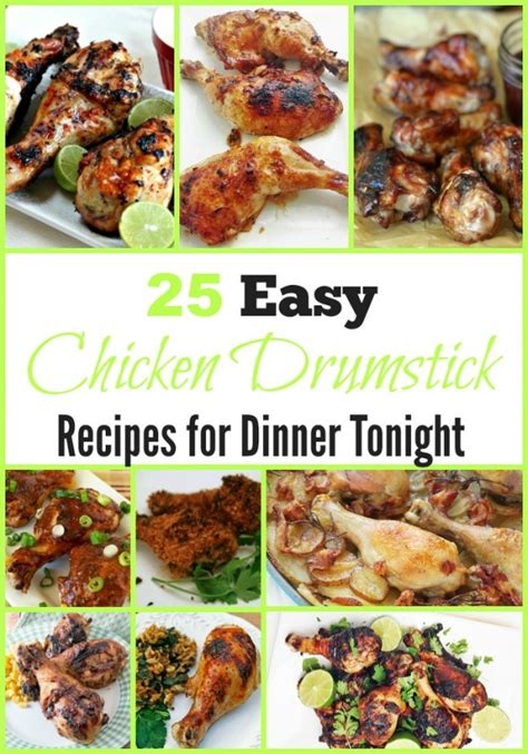 25 easy dinner recipes 25 easy chicken drumstick recipes for dinner tonight s cucina